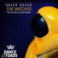 Erick Decks - The Watcher