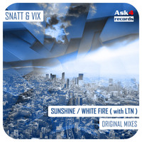 Snatt & Vix - Sunshine / White Fire