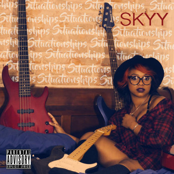 Skyy - Situationships