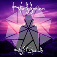Hoffmann - High Grounds