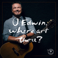 Edwin McCain - O Edwin, Where Art Thou?