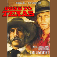 Dennis McCarthy - Gone to Texas (Original Motion Picture Soundtrack)