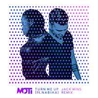 MOTI - Turn Me Up (Jack Wins Remix)