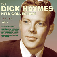 Dick Haymes - The Dick Haymes Hits Collection 1941-56, Vol. 1