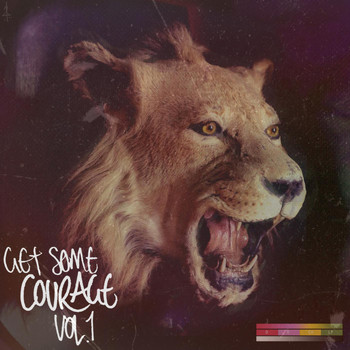 Courage - Get Some Courage, Vol.1