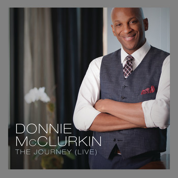 Donnie McClurkin - The Journey (Live)