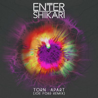 Enter Shikari - Torn Apart (Joe Ford Remix)