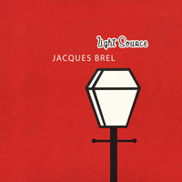 Jacques Brel - Light Source