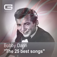 Bobby Darin - The 25 Best Songs