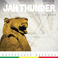 Jah Thunder - Living Good