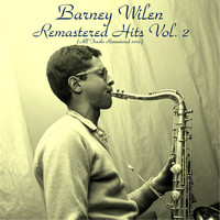 Barney Wilen - Remastered Hits Vol. 2 (All Tracks Remastered)