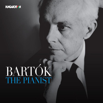 Béla Bartók - Bartók the Pianist