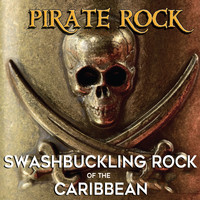 Ron Komie - Pirate Rock: Swashbuckling Rock of the Caribbean