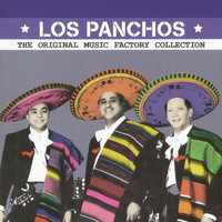 Los Panchos - The Original Music Factory Collection