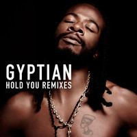 Gyptian - Hold You Remixes