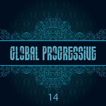 Various Artists - Global Progressive, Vol. 14