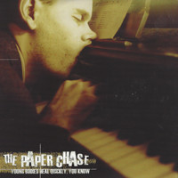 The Paper Chase - Young Bodies Heal Quickly, You Know (Explicit)