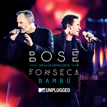 Miguel Bose - Bambú (with Fonseca) (MTV Unplugged)