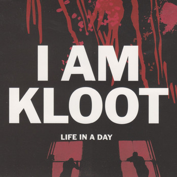 I Am Kloot - Life In a Day