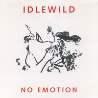 Idlewild - No Emotion