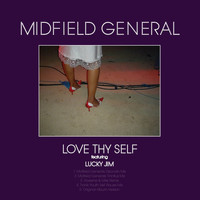 Midfield General - Love Thy Self (feat. Lucky Jim)