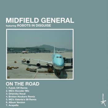 Midfield General - On the Road (feat. Robots in Disguise)