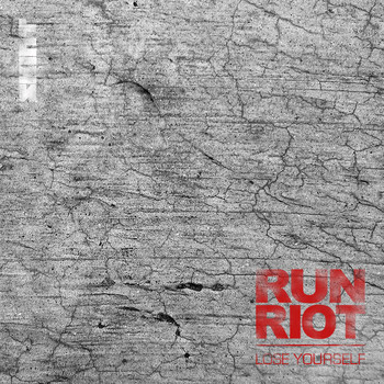 Run Riot - Lose Yourself