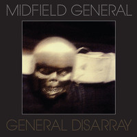 Midfield General - General Dissaray