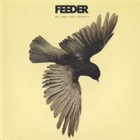 Feeder - We Are the People (Single Version)