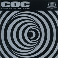 Corrosion Of Conformity - America's Volume Dealer (Bonus Tracks Edition)