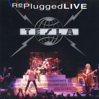 Tesla - RePlugged Live (Explicit)