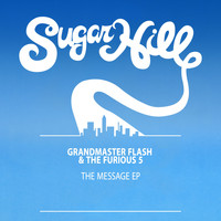 Grandmaster Flash & The Furious Five - The Message - EP