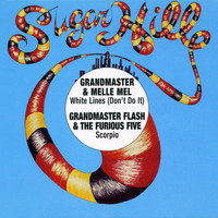 Grandmaster Flash, Melle Mel & The Furious Five - White Lines (Don't Do It) [EP]
