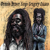 Dennis Brown - Dennis Brown Sings Gregory Isaacs