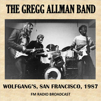 The Gregg Allman Band - Live at Wolfgang's, San Francisco, 1987 (FM Radio Broadcast)