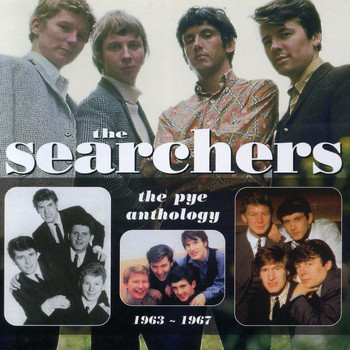 The Searchers - The Searchers: The Pye Anthology 1963-1967