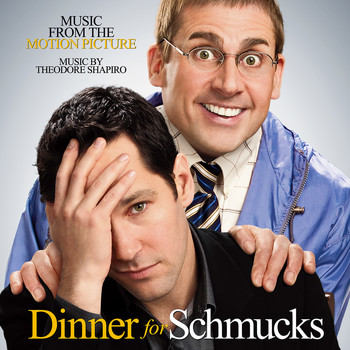 Theodore Shapiro - Dinner for Schmucks (Music from the Motion Picture)