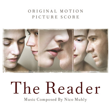 Nico Muhly - The Reader (Original Motion Picture Score)