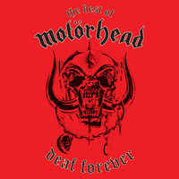 Motörhead - Deaf Forever: The Best of Motörhead