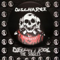 Discharge - Decontrol: The Singles (Explicit)