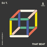 DJ T. - That Beat