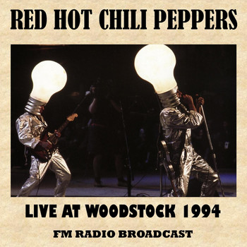 Red Hot Chili Peppers - Live at Woodstock 1994 (FM Radio Broadcast)