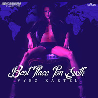 Vybz Kartel - Best Place Pon Earth - Single