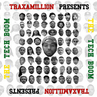 Traxamillion - The Tech Boom (Explicit)