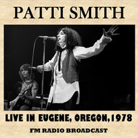 Patti Smith - Live in Eugene, Oregon, 1978