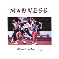 Madness - Keep Moving