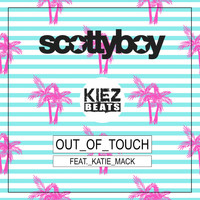Scotty Boy - Out of Touch