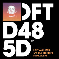 Lee Walker vs. DJ Deeon - Freak Like Me