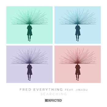 Fred Everything - Searching (feat. Jinadu)