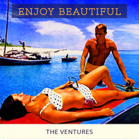 The Ventures - Enjoy Beautiful